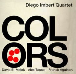 diego imbert, colors, contrebasse, jazz, david el-malek, alex tassel, franck agulhon