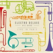 electro deluxe, live in paris, citizen jazz
