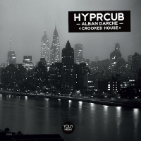 alban darche, crooked house, hyprcub,