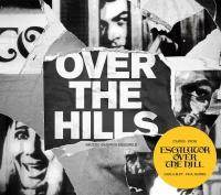 over the hills, escalator over the hill, bruno toccane, bernard santacruz