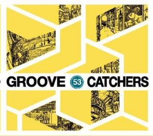 groove catchers, 53, julien stella, bastien weeger, antoine guillemette, Johan barrer