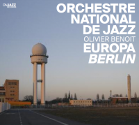 onj olivier benoit, ensemble bernica, amazing keystone big band,over the hills, pierrick pedron, jazz, grand format
