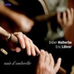 Didier Malherbe, Eric Löhrer, Nuit d'ombrelle, citizen jazz