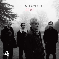 john taylor, 2081, kenny wheeler, stephane kerecki, camjazz