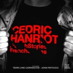 cedric hanriot, french stories, citizen jazz