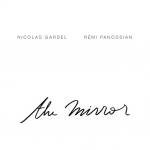 remi panossian,nicolas gardel,the mirror,jazz