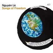 nguyen le, songs of freedom, citizen jazz