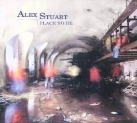 alex stuart,place to be