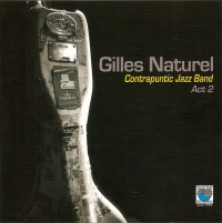 gilles naturel, contrapuntique jazz band act 2, contrebasse, jazz