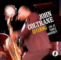 john coltrane, offering, live at temple university, impulse, jazz