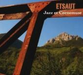 etsaut, jazz, cornemuse, citizen jazz