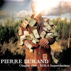 pierre durand, nola improvisations, disques de lily, citizen jazz